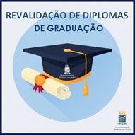 Revalidação de Diploma de Graduação