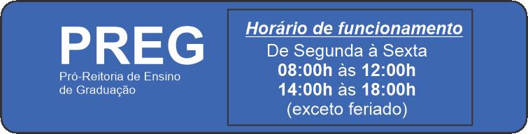 Horário de funcionamento PREG