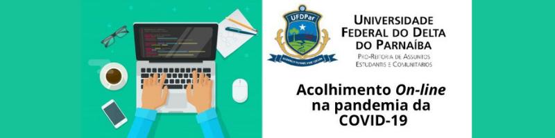 Acolhimento On-line na pandemia da COVID-19 da Assistência Estudantil da UFDPar