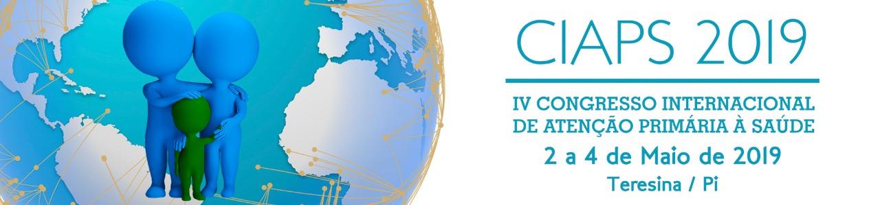 IV Congresso de Atenção Primária a Saúde (CIAPS 2019)