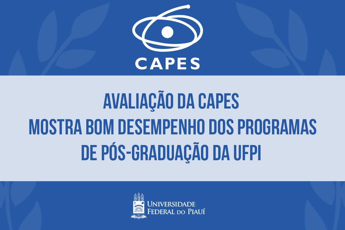 Avaliação da Capes atesta bom desempenho dos programas de pós-graduação  stricto sensu da UFPI aed4f1e32c